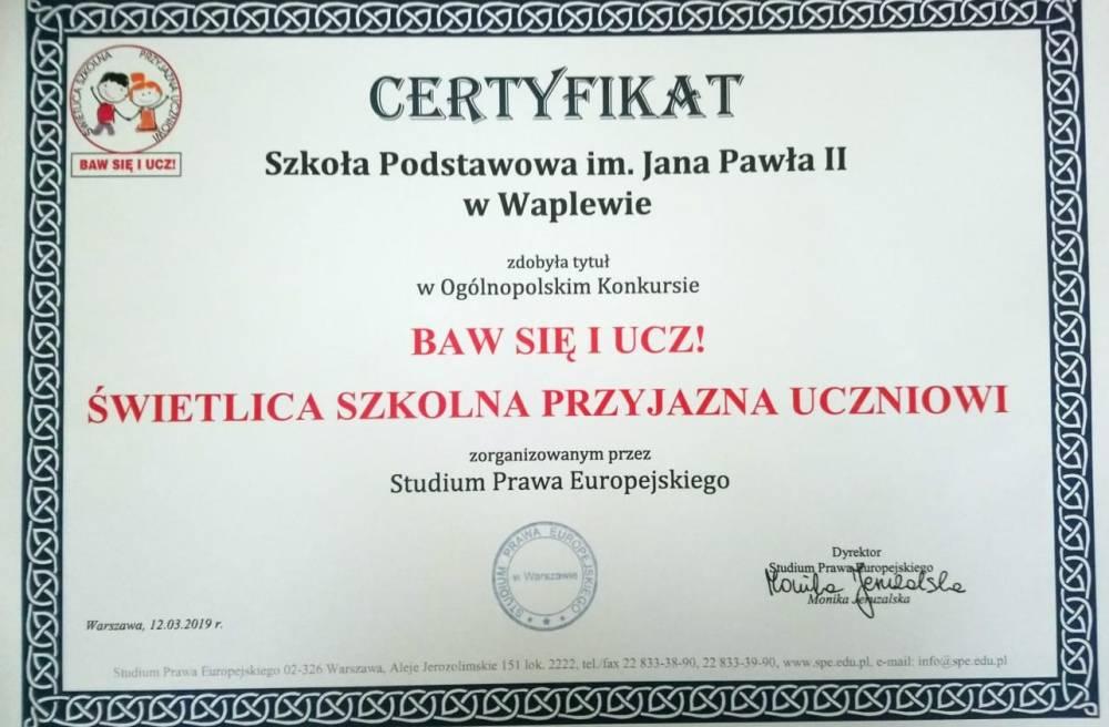 Certyfikat - BAW SIĘ I UCZ! ŚWIETLICA SZKOLNA PRZYJAZNA UCZNIOWI
