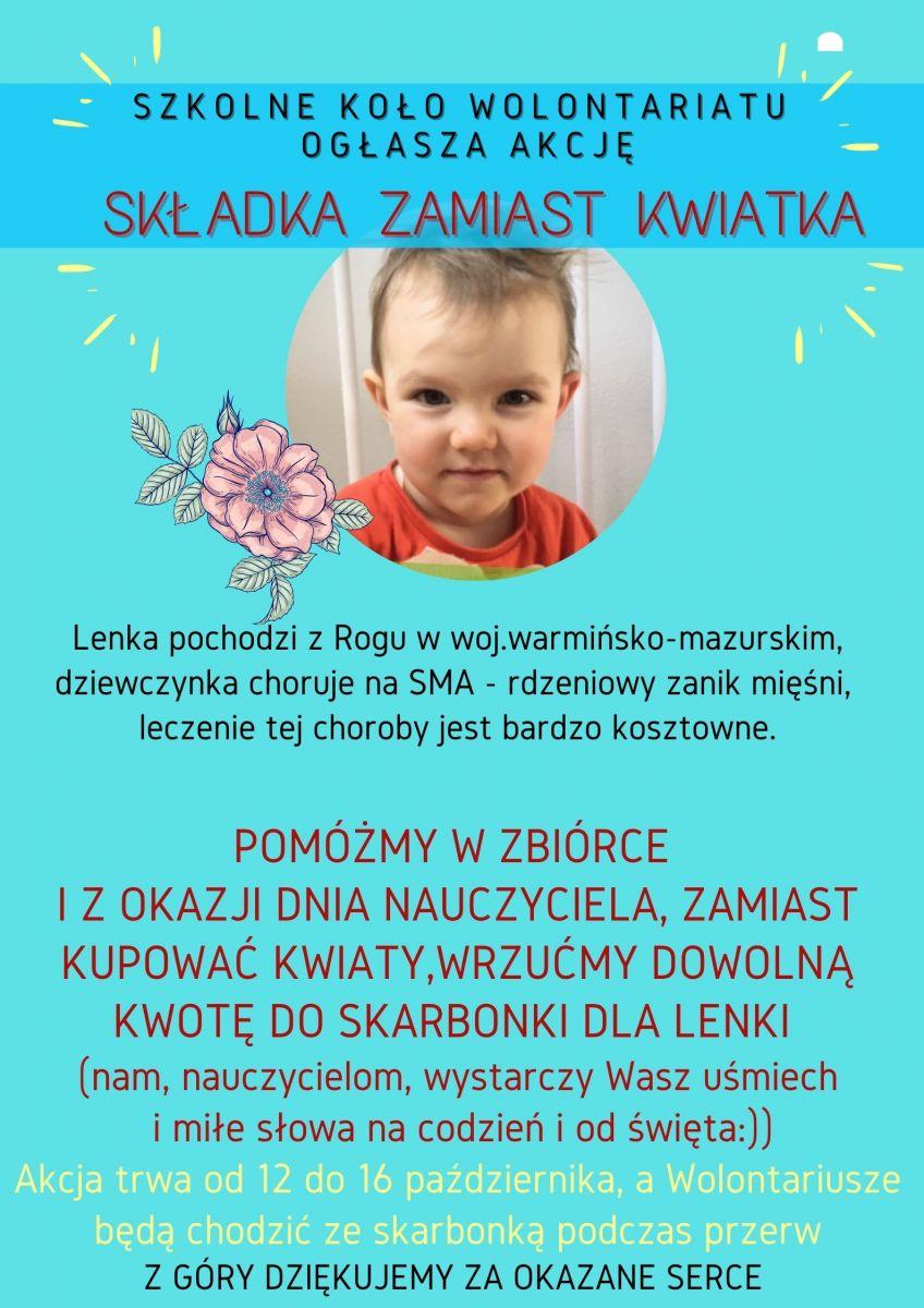 Składka zamiast kwiatka - plakat informujący o zbiórce dla chorej na SMA Lenki. Zbiórkę organizuje szkolne koloło wolontariatu.